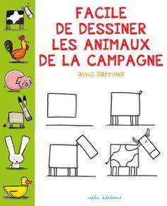 Facile de dessiner les animaux de la campagne avec Barroux, Éditions Mila - 9782840069386. Tu veux dessiner une poule, un renard ou un cochon ? Grâce à Barroux, c'est un jeu d'enfant ! À partir de 4 ans.