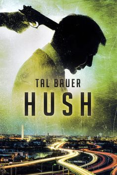 Hush by Tal Bauer (Renee's review) | Gay Book Reviews – M/M Book Reviews