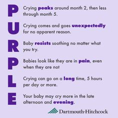 If you have a new baby, it probably cries a lot, right? There's a term for that: the Period of PURPLE Crying. PURPLE is an acronym for what's going on with your baby, and a reminder that this too shall pass.     Share this with the new parent in your life, and learn more at www.purplecrying.info.