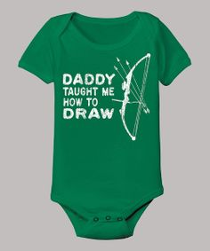 This Country Casuals Kelly Green 'Daddy Taught Me How to Draw' Bodysuit - Infant is perfect! #zulilyfinds