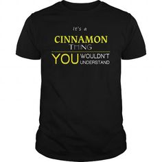 awesome It is a CINNAMON t-shirts Thing. CINNAMON Last Name hoodie Check more at http://hobotshirts.com/it-is-a-cinnamon-t-shirts-thing-cinnamon-last-name-hoodie.html