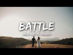 David Guetta Battle Lyrics Feat Faouzia Youtube David Guetta Lyrics Mp3 Song Download