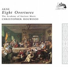 Arne 8 Overtures - The Academy of Ancient Music - Decca