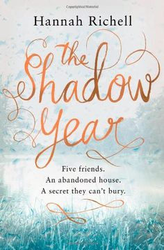 The Shadow Year by Hannah Richell,http://www.amazon.com/dp/1409142981/ref=cm_sw_r_pi_dp_VIvgsb0YE66W9CNP