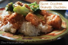 Slow Cooker Orange Chicken from Semi Homemade Mom