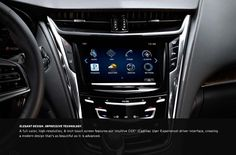 All-New CTS Sedan features an eight-inch touch screen featuring the CUE System.