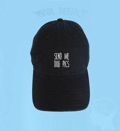 6460bc3ffe49c Send Me Dog Pics Dad Hat Embroidered Baseball Black Cap Low Coffee Dad