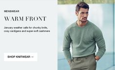 Warm front : January weather calls for chunky knits, cosy cardigans and super-soft cashmere Chunky Knits, David Gandy, Cosy, Cardigans, Cashmere, January, Dads, How Are You Feeling, Menswear
