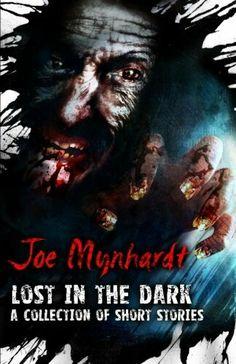 """Lost In The Dark""  ***  Joe Mynhardt  (2012)"