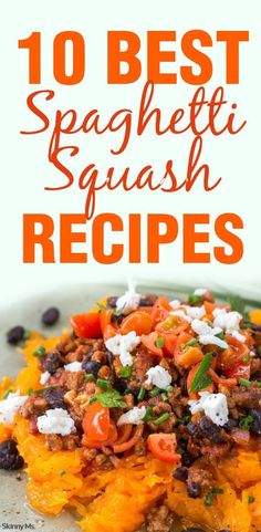 From salads to enchiladas, these are the 10 Best Spaghetti Squash Recipes!