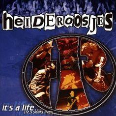 Heideroosjes - It's a Life... (2002) - MusicMeter.nl