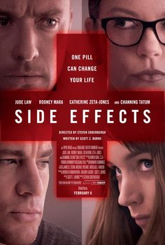 Wow, this film is fantastic. Rooney Mara is acting while acting. The film's truly surprising. SIDE EFFECTS (2013): A young woman's world unravels when a drug prescribed by her psychiatrist has unexpected side effects.