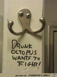 lustiges Bild 'drunk octopus.png'- Eine von 1166 Dateien in der Kategorie 'in Englisch' auf FUNPOT.