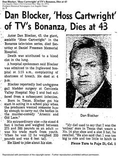 Dan Blocker, 'Hoss Cartwright' of TV's Bonanza, Dies at 43 - Documents - Los Angeles Times Hollywood Stars, Classic Hollywood, Old Hollywood, 1960s Tv Shows, Bonanza Tv Show, Nostalgia, Newspaper Headlines, Celebrity Deaths, Tv Westerns