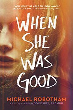 When She Was Good (Cyrus Haven) - Kindle edition by Robotham, Michael. Literature & Fiction Kindle eBooks @ Amazon.com.