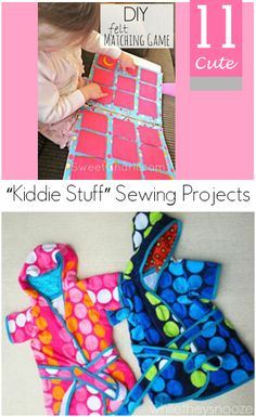 "11 Cute ""Kiddie Stuff"" Sewing Projects.  Fun DIY sewing projects for you to make for your kids- Cute activities, and other fun kid projects."