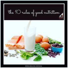 The 10 rules of good nutrition. Happy Valentine  1. Eat every 2-3 hours.  Are you doing this  no matter what? Now you dont need to eat a full meal every 2-3 hours  2. Eat complete lean protein each time you  eat.  3. Eat vegetables every time you eat.  Thats right in addition to a complete lean protein source you need to eat some vegetables every time you eat (every 2-3  4. Eat carbs only when you deserve to.  Well not ALL carbs  eat fruits and veggies whenever you want.  5. Learn to love…