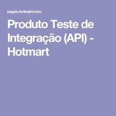 Produto Teste de Integração (API) - Hotmart