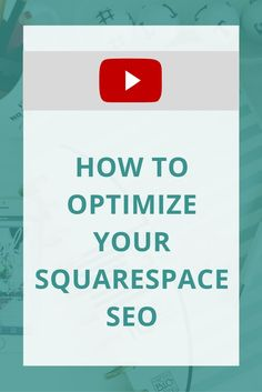 Trying to build up your SEO on Squarespace? Here are some tips to get you started!