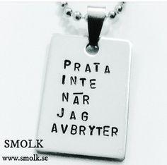 PRATA INTE NÄR JAG AVBRYTER