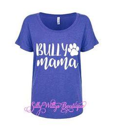 e5b448aa Bully Mama shirt, Dog mama shirt, Dog mom shirt, Fur mama shirt, Bully mom  shirt, Bully shirt, Dog l