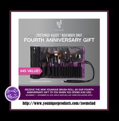 CUSTOMER KUDOSNovember 1 - November 30, 2016 FOURTH ANNIVERSARY GIFT Receive the new Younique Brush Roll worth $45 usd as our Fourth Anniversary Gift to you when you spend $150 #younique #brushroll #makeup #beauty #cosmetics #usa #america #unitedstates #newyork