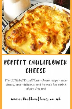 Here is a recipe for the ultimate perfect cauliflower cheese. Cheesy, delicious, and gluten free & low carb too!