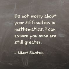 Take it from Albert Einstein, even Nobel Peace Prize-winning physicists need math help sometimes. #MathAtWork