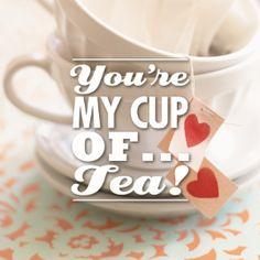 You're my cup of... tea! #hallmark # tea #teawishes #thee #pickwick #cupoftea #liefde