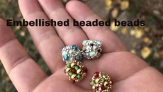 Embellished Beaded Beads with option of open or closed bead Beaded Beads, Beaded Jewelry Patterns, Beads And Wire, Beaded Earrings, Bead Loom Bracelets, Jewelry Making Tutorials, Schmuck Design, How To Make Beads, Swarovski
