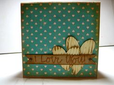 Handmade card for him. Made with pattern paper, tim holtz heart die (hearts are starbucks coffee sleeve, painted and distressed