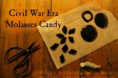 Civil War Molasses Candy Recipe and Candy Pulls | World Turn'd Upside Down