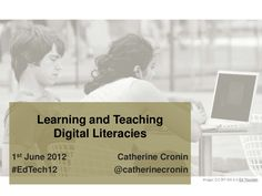 Superb sources for digital literacy learning-and-teaching-digital-literacies by Catherine Cronin via Slideshare Digital Literacy, Keynote, Presentation, Cards Against Humanity, Teaching, 21st Century, Conference, Ipad, Teaching Manners