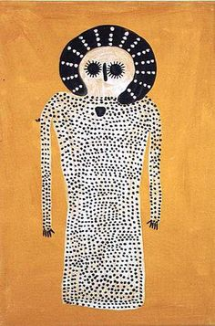 Jack and Biddy Dale ~ Wandjina, 2004. Even though this is a painting, it could easily be a doll...the ritual dot-making very meditative-Pamela
