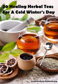 20 Healing Herbal Teas For A Cold Winter's Day. Discover the many benefits of drinking herbal teas. #herbaltea #tea #herbalremedies