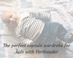 A perfect capsule wardrobe for kids with Vertbaudet