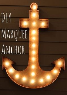 DIY Lighting Ideas for Teen and Kids Rooms - DIY Marquee Anchor - Fun DIY Lights like Lamps, Pendants, Chandeliers and Hanging Fixtures for the Bedroom plus cool ideas With String Lights. Perfect for Girls and Boys Rooms, Teenagers and Dorm Room Decor