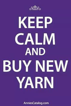 If I buy anymore yarn right now, my family will stage an intervention...
