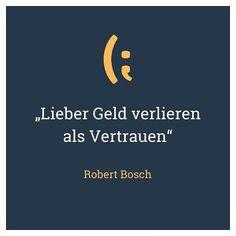 Das sehen wir wie Robert Bosch. Glaubwürdigkeit und Zuverlässigkeit sind auch das Fundament unseres Handelns.  Werte, ohne die sich, unserer Meinung nach, keine nachhaltig erfolgreiche Marke etablieren lässt.  Wie siehst du das?  #werteorientierteshandeln  #unternehmertum #zitatezumnachdenken Bosch, Company Logo, Tech Companies, Logos, Entrepreneurship, Confidence, Logo