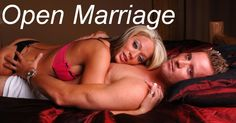 Reasons for Engaging in Open Relationships -