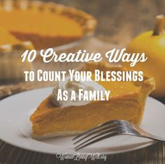 10 Creative Ways to Count Your Blessings As a Family - Women Living Well Christian Wife, Christian Marriage, Christian Parenting, Christian Food, Biblical Marriage, Good Marriage, How To Make Turkey, Daily Encouragement, Christian Encouragement
