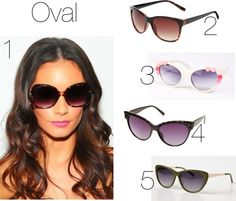 'Sunglasses for Oval faces' Check out the complete sunglasses guide at http://styledandwired.blogspot.co.uk/2013/04/a-guide-to-sunnies-what-sunglasses-suit.html