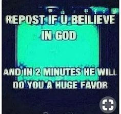 Reposting because I believe in GOD!