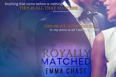 Royally Matched (Royally, 2)  by Emma Chase #DirtyGirlRomance