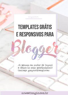 Templates gratuitos, profissionais e responsivos para blogger - Sweet Magic #dicaparablogs Mude seu layout e deixe mais profissional! #marketingdeconteudo #template #blogging