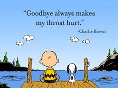 goodbye always makes my throat hurt - charlie brown