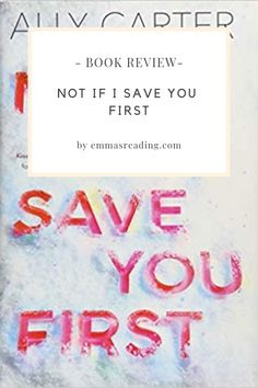 Not if I save you first -Ally Carter He has a killer on his tail. She has a bedazzled hatchet. What could possibly go wrong? Hey guys,Ally Carter's new book is just great! Moving To Alaska, Book Photography, Book Reviews, Save Yourself, Writing A Book, Book Lovers, New Books, Write A Book, Book Reports