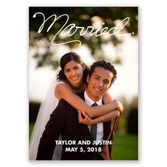 """married"". so simple and sweet. the perfect way to announce your wedding."