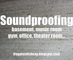 How to {Soundproof} a room on a {Budget!}