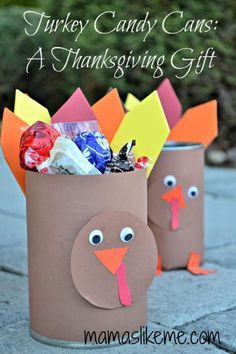 Turkey Candy Cans -Fill with crayons or utensils for the kids Thanksgiving table!!
